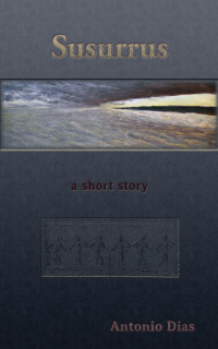 Here's where you can get a copy of Susurrus, a short story
